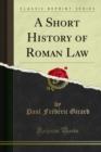 A Short History of Roman Law - eBook