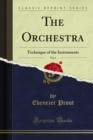 The Orchestra : Technique of the Instruments - eBook