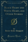 Black Heart and White Heart, and Other Stories - eBook