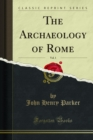 The Archaeology of Rome - eBook