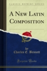 A New Latin Composition - eBook