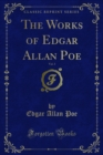 The Works of Edgar Allan Poe - eBook