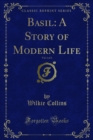 Basil: A Story of Modern Life - eBook