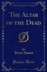 The Altar of the Dead - eBook