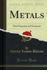 Metals : Their Properties and Treatment - eBook