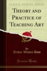 Theory and Practice of Teaching Art - eBook