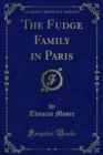 The Fudge Family in Paris - eBook