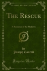 The Rescue : A Romance of the Shallows - eBook