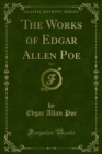 The Works of Edgar Allen Poe - eBook