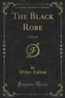 The Black Robe : A Novel - eBook