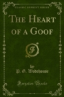 The Heart of a Goof - eBook