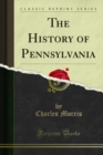 The History of Pennsylvania - eBook