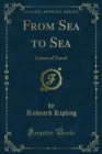 From Sea to Sea : Letters of Travel - eBook