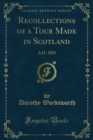 Recollections of a Tour Made in Scotland : A D. 1803 - eBook