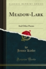 Meadow-Lark : And Other Poems - eBook
