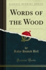 Words of the Wood - eBook