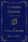 Landed Gentry : A Comedy in Four Acts - eBook