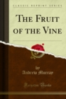 The Fruit of the Vine - eBook