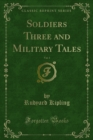 Soldiers Three and Military Tales - eBook