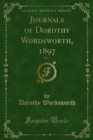 Journals of Dorothy Wordsworth, 1897 - eBook