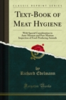 Text-Book of Meat Hygiene : With Special Consideration to Ante-Mortem and Post-Mortem Inspection of Food-Producing Animals - eBook