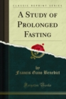 A Study of Prolonged Fasting - eBook