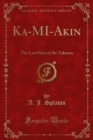 Ka-MI-Akin : The Last Hero of the Yakimas - eBook