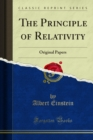 The Principle of Relativity : Original Papers by An; Einstein and H. Minkowski - eBook