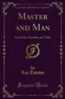 Master and Man, and Other Parables and Tales - eBook