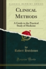 Clinical Methods : A Guide to the Practical Study of Medicine - eBook