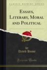 Essays, Literary, Moral and Political - eBook