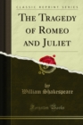 The Tragedy of Romeo and Juliet - eBook