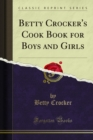 Betty Crocker's Cook Book for Boys and Girls - eBook