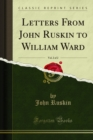 Letters From John Ruskin to William Ward - eBook