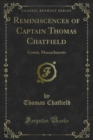Reminiscences of Captain Thomas Chatfield : Cotuit, Massachusetts - eBook
