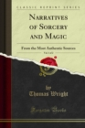 Narratives of Sorcery and Magic : From the Most Authentic Sources - eBook
