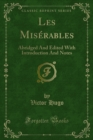 Les Miserables : Abridged And Edited With Introduction And Notes - eBook