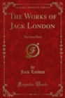 The Works of Jack London : The Iron Heel - eBook