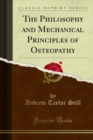 The Philosophy and Mechanical Principles of Osteopathy - eBook
