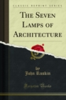 The Seven Lamps of Architecture - eBook