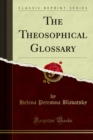 The Theosophical Glossary - eBook