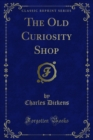 The Old Curiosity Shop - eBook