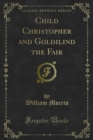 Child Christopher and Goldilind the Fair - eBook