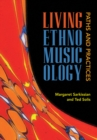 Living Ethnomusicology : Paths and Practices - Book