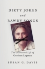 Dirty Jokes and Bawdy Songs - Book
