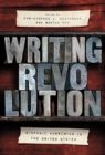 Writing Revolution : Hispanic Anarchism in the United States - Book