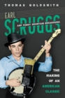 Earl Scruggs and Foggy Mountain Breakdown : The Making of an American Classic - Book