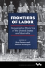 Frontiers of Labor : Comparative Histories of the United States and Australia - eBook