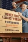 Women Have Always Worked : A Concise History - eBook