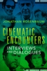 Cinematic Encounters : Interviews and Dialogues - eBook